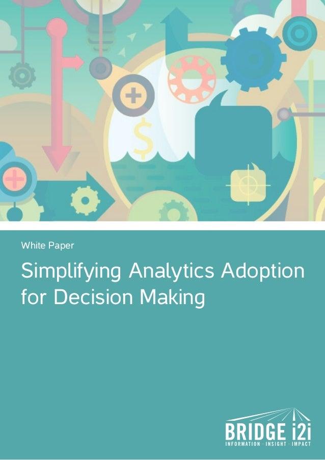 Whitepaper - Simplifying Analytics Adoption in Enterprise