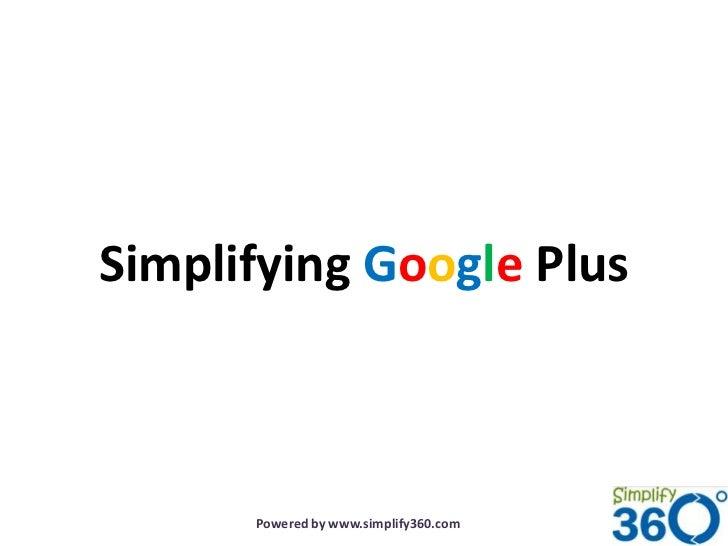 Simplifying Google+