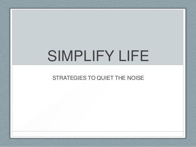 Simplify life (1)