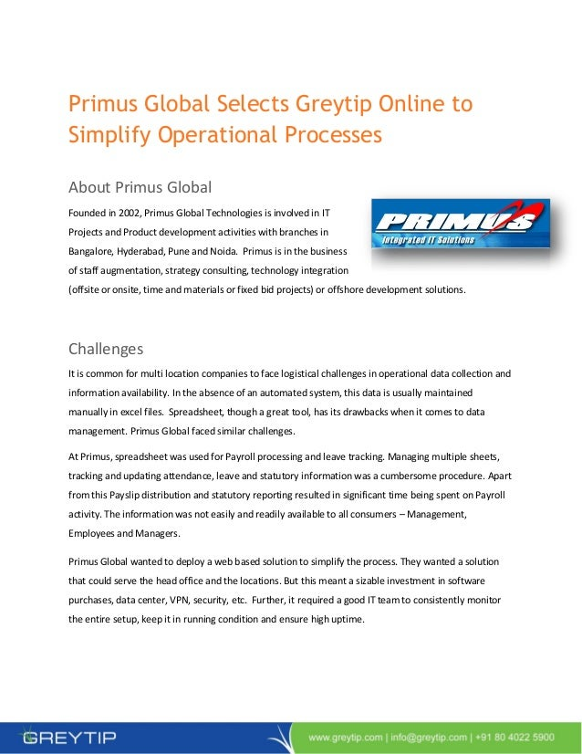 Primus Global Selects Greytip Online toSimplify Operational ProcessesAbout Primus GlobalFounded in 2002, Primus Global Tec...