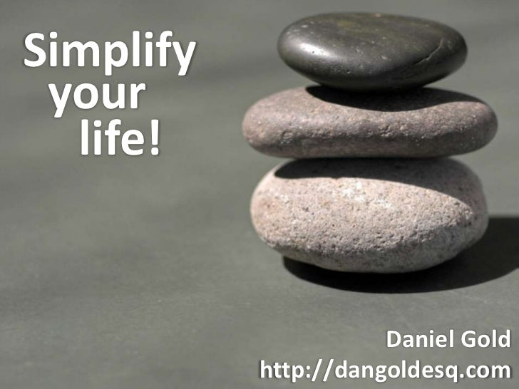 Simplify your life - 2011 edition