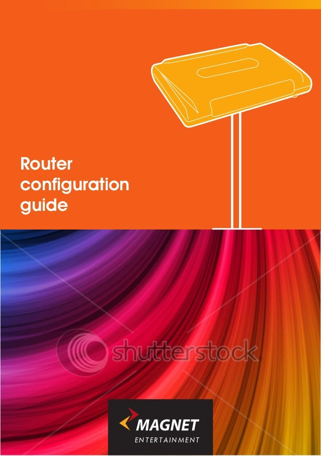 Routerconfigurationguide                ENTERTAINMENT