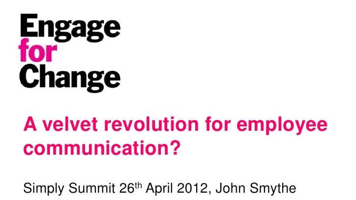 John Smythe - A velvet revolution for employee communication?