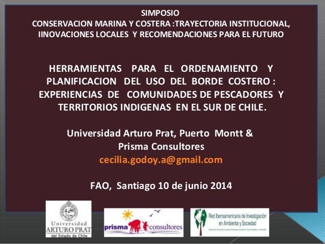 SIMPOSIO CONSERVACION MARINA Y COSTERA :TRAYECTORIA INSTITUCIONAL, IINOVACIONES LOCALES Y RECOMENDACIONES PARA EL FUTURO H...