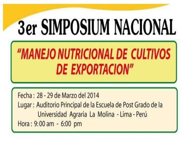 3cer Simposium Manejo Nutricional de Cultivos de Exportacion