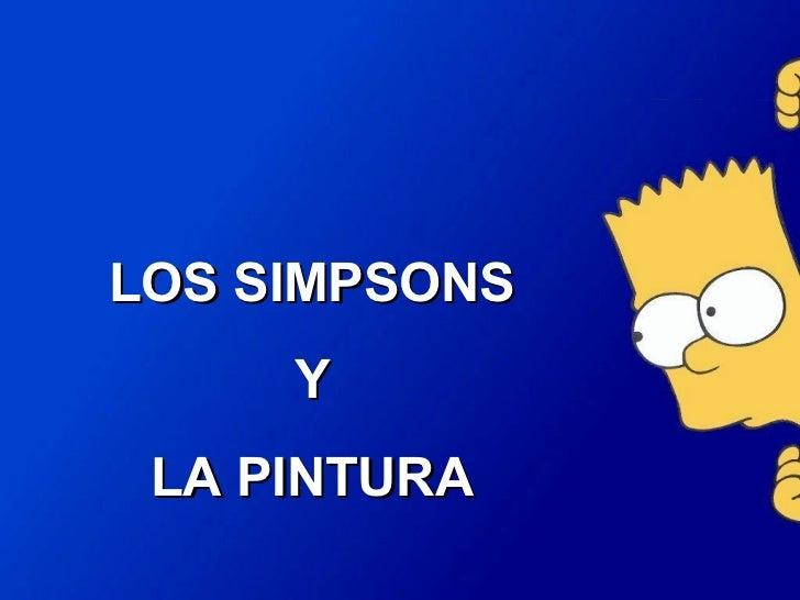 LOS SIMPSONS Y  LA PINTURA