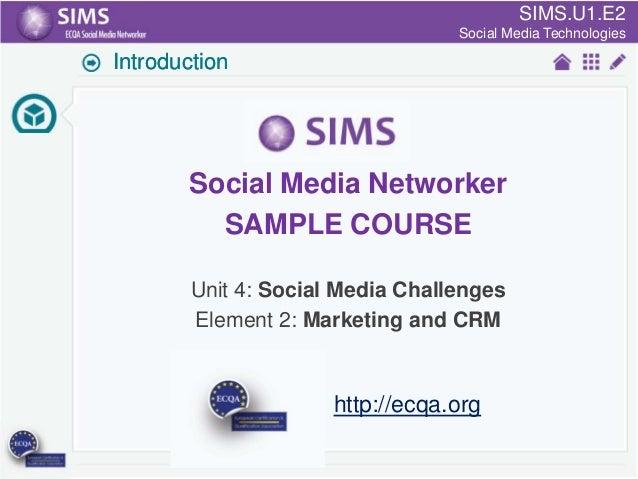 SIMS Project Sample: U1.E2 - Social Media Technologies