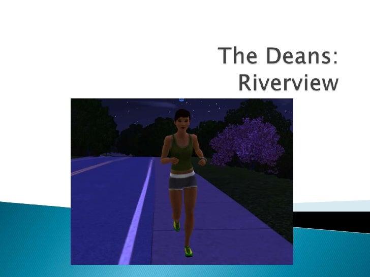 The Deans: Riverview<br />