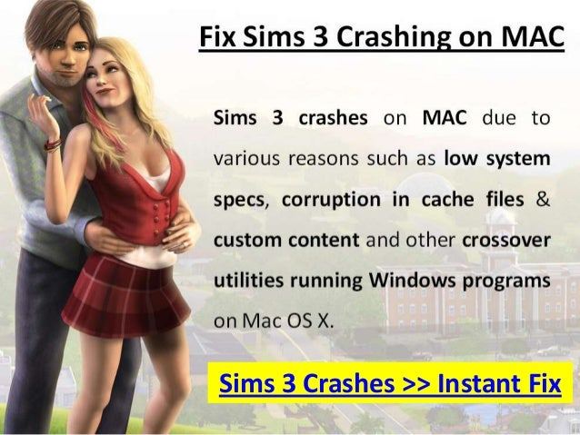 Sims 3 Crashing on MAC - Learn how To Fix