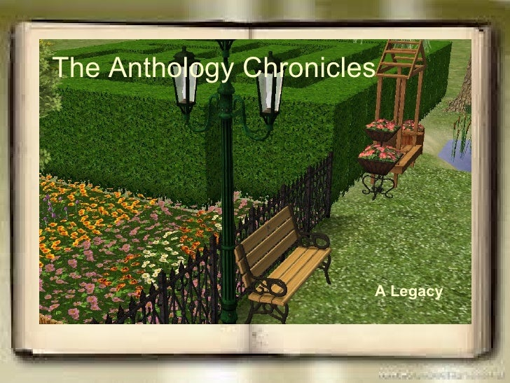 The Anthology Chronicles. Chapter 1