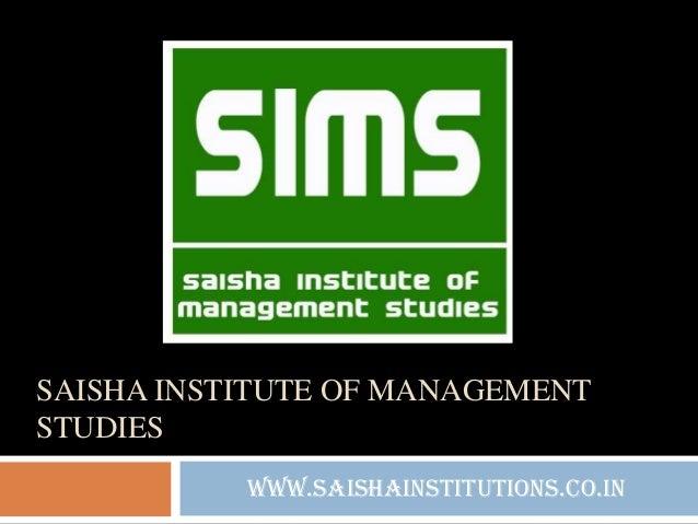 SAISHA INSTITUTE OF MANAGEMENT STUDIES