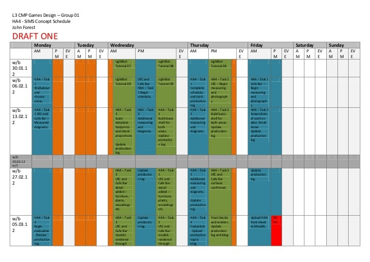 L3 CMP Games Design – Group 01HA4 - SIMS Concept ScheduleJohn ForestDRAFT ONE           Monday                Tuesday     ...