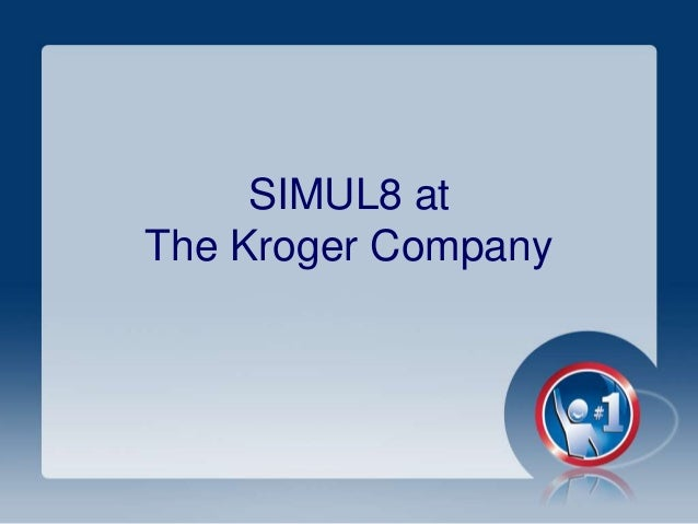 SIMUL8 February Online User Group - How Kroger user SIMUL8