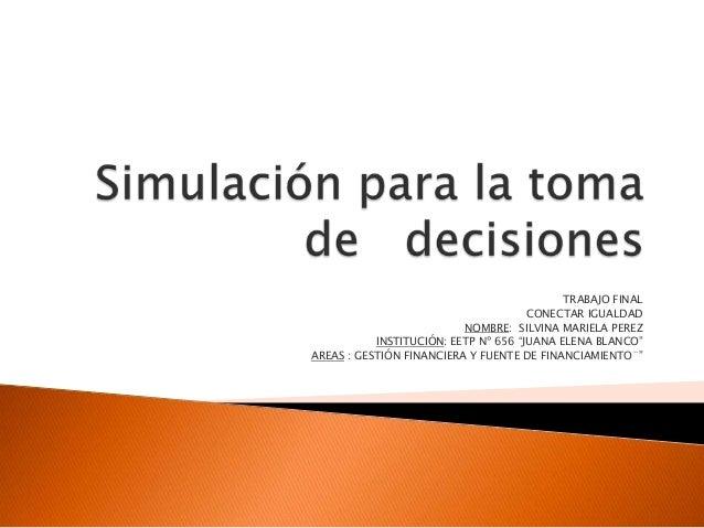 Simulación para la toma de   decisiones
