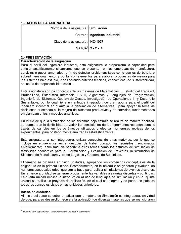 1.- DATOS DE LA ASIGNATURA                             Nombre de la asignatura : Simulación                               ...