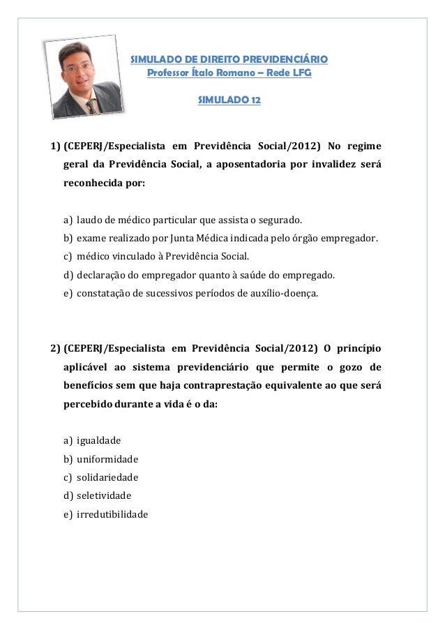 SIMULADO DE DIREITO PREVIDENCIÁRIO                    Professor Ítalo Romano – Rede LFG                               SIMU...