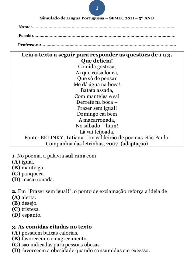 1                  Simulado de Língua Portuguesa – SEMEC 2011 – 5º ANO  Nome:................................................