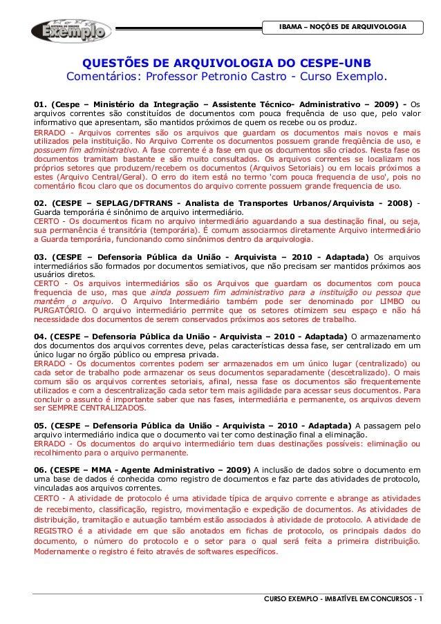 CURSO EXEMPLO - IMBATÍVEL EM CONCURSOS - 1 IBAMA – NOÇÕES DE ARQUIVOLOGIA QUESTÕES DE ARQUIVOLOGIA DO CESPE-UNB Comentário...