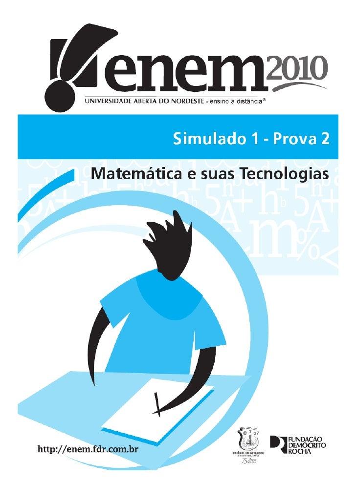 Simulado enem 2010   matemática e suas tecnologias