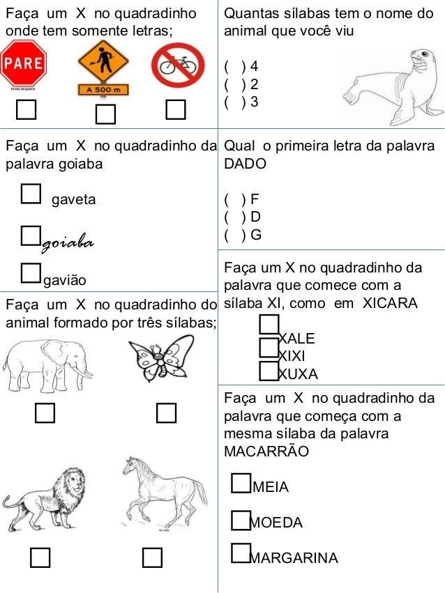 Faça um X no quadradinho       Quantas sílabas tem o nome doonde tem somente letras;       animal que você viu            ...