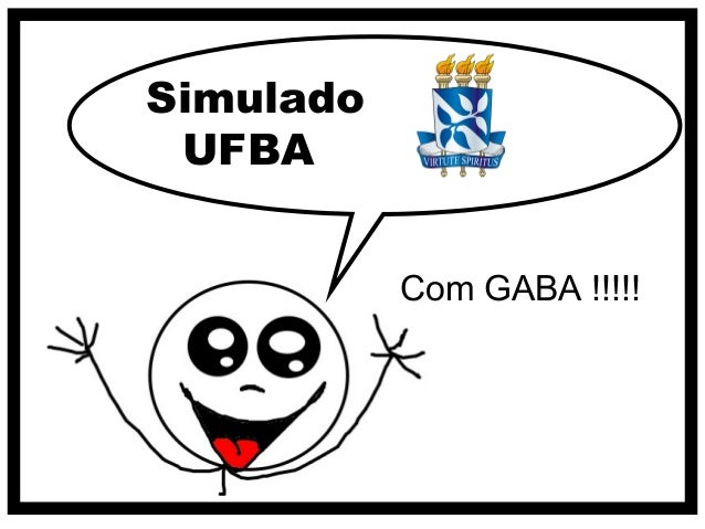 Simulado UFBA           Com GABA !!!!!