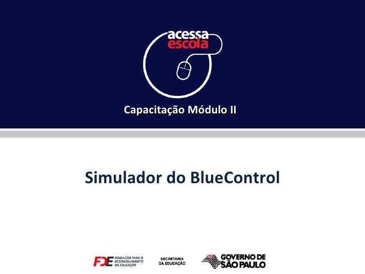 Simulador do BlueControl Capacitação Módulo II