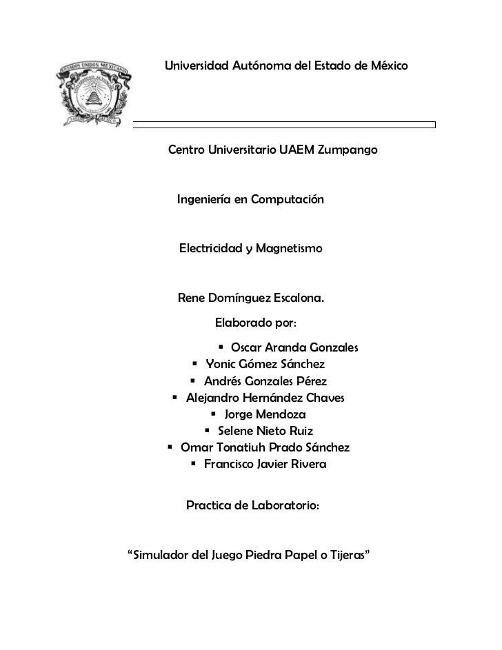 Universidad Autónoma del Estado de México       Centro Universitario UAEM Zumpango         Ingeniería en Computación      ...