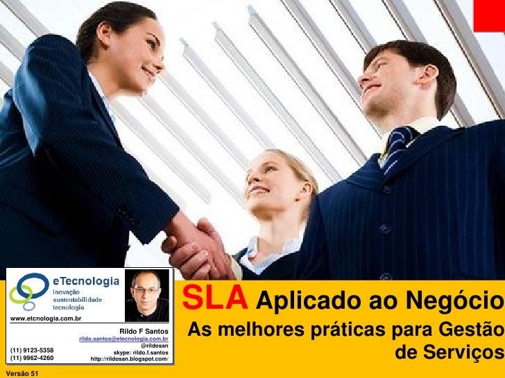 SLA Aplicado ao Negócio