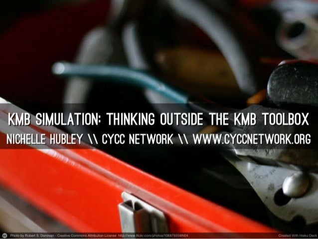 KMB Simulation: Thinking outside the KMB Toolkit