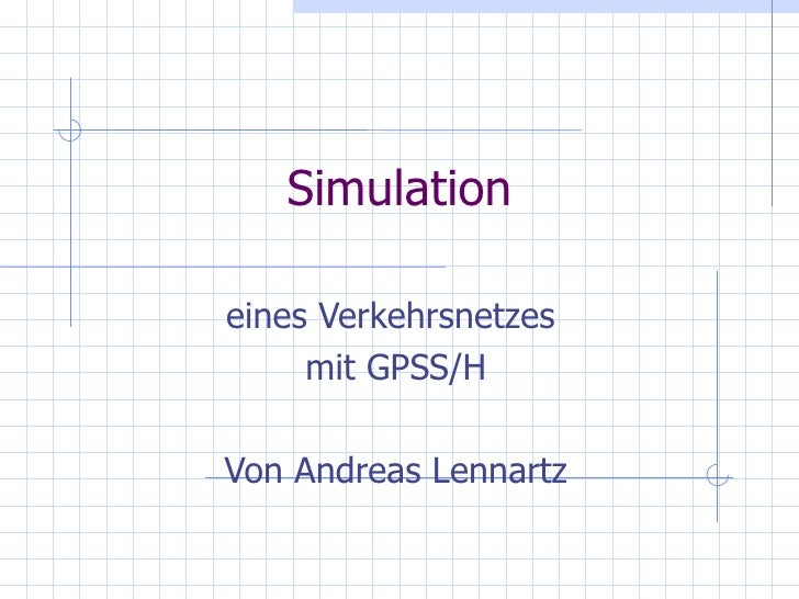 Ergebnisse Simulation eines Verkehrsnetzes mit GPSS/H