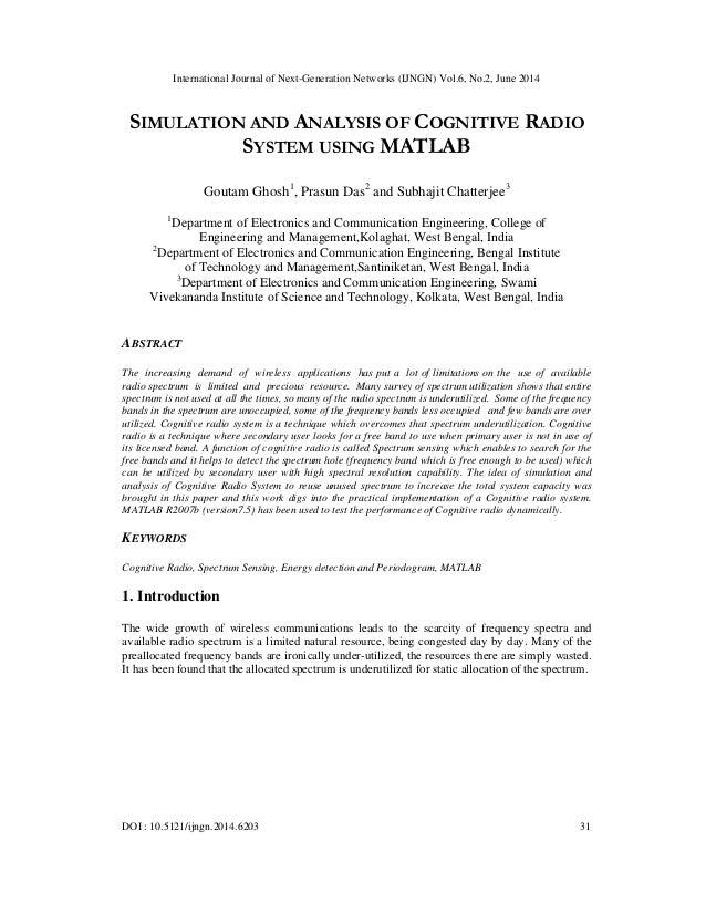 International Journal of Next-Generation Networks (IJNGN) Vol.6, No.2, June 2014 DOI : 10.5121/ijngn.2014.6203 31 SIMULATI...