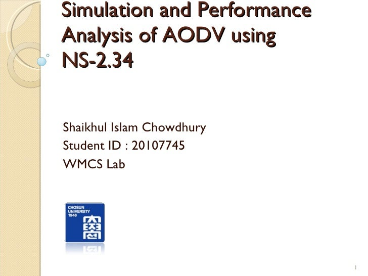 Simulation and Performance Analysis of AODV using NS-2.34