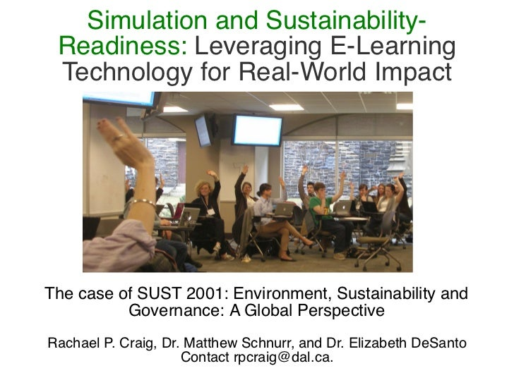 Simulation and Sustainability- Readiness: Leveraging E-Learning Technology for Real-World ImpactThe case of SUST 2001: Env...