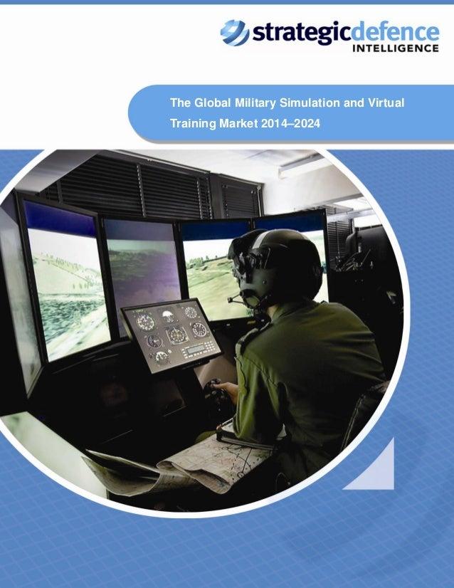 SDI - The Global Military Simulations and Virtual Training Market 2014 - 2024