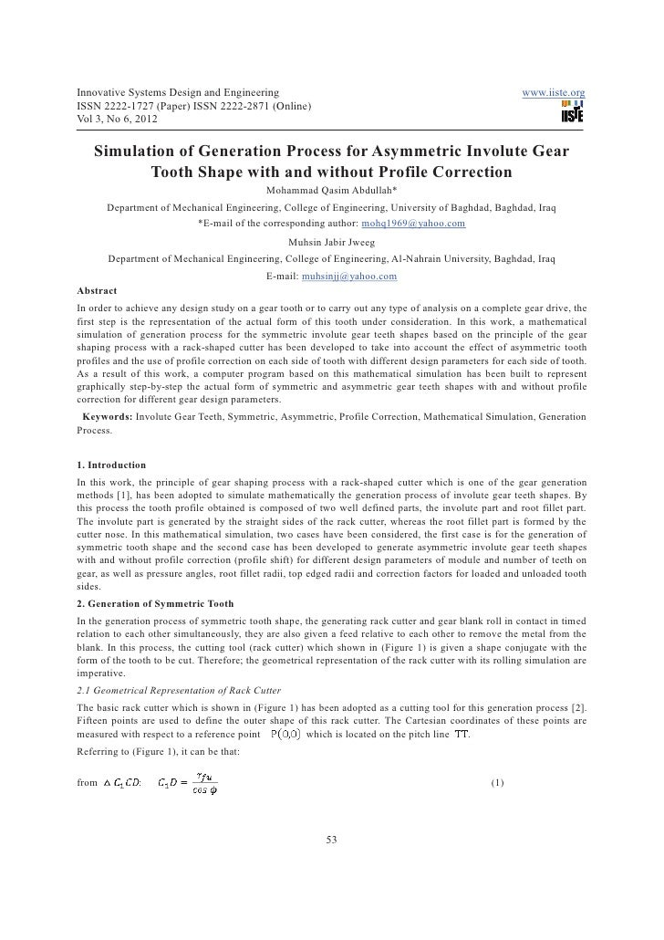 Simulation of generation process for asymmetric involute gear tooth shape with and without profile correction