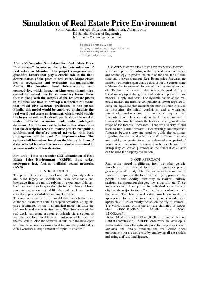 Simulation of Real Estate Price Environment Somil Kadakia, Satyajit Salyankar, Sohin Shah, Abhijit Joshi D.J.Sanghvi Colle...
