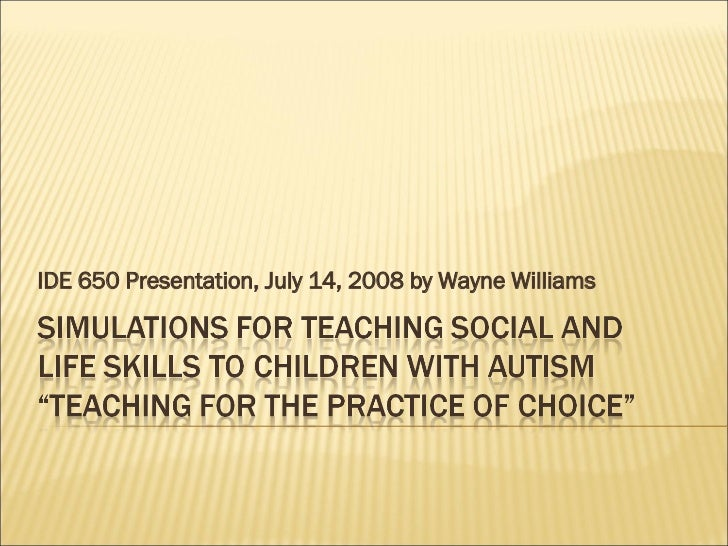 IDE 650 Presentation, July 14, 2008 by Wayne Williams