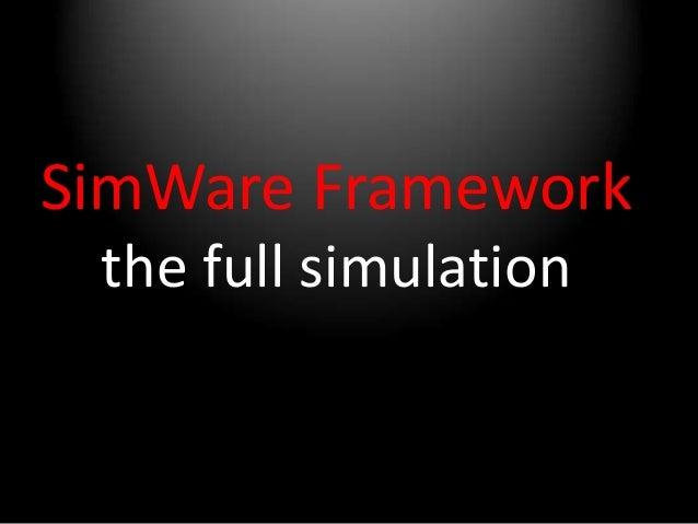 Simware framework hello world: A webinar