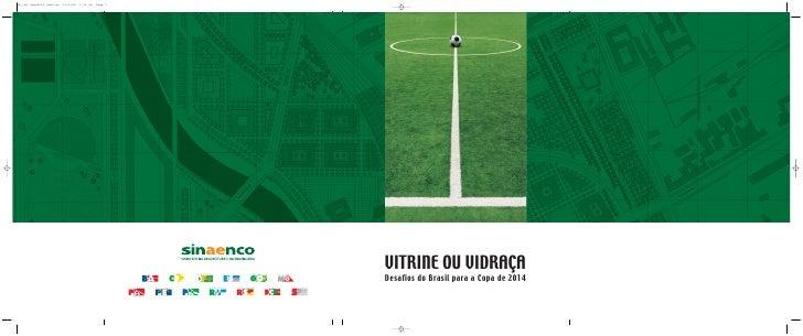 VITRINE OU VIDRAÇA Desafios do Brasil para a Copa de 2014