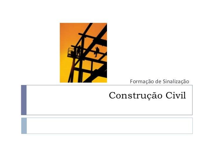 Sinalização construção civil