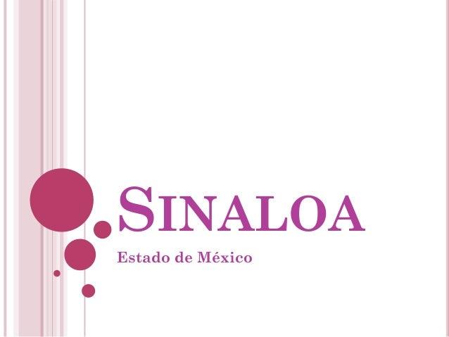SINALOAEstado de México