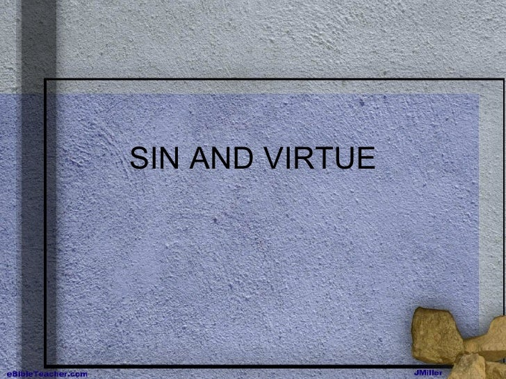 Sin And Virtue