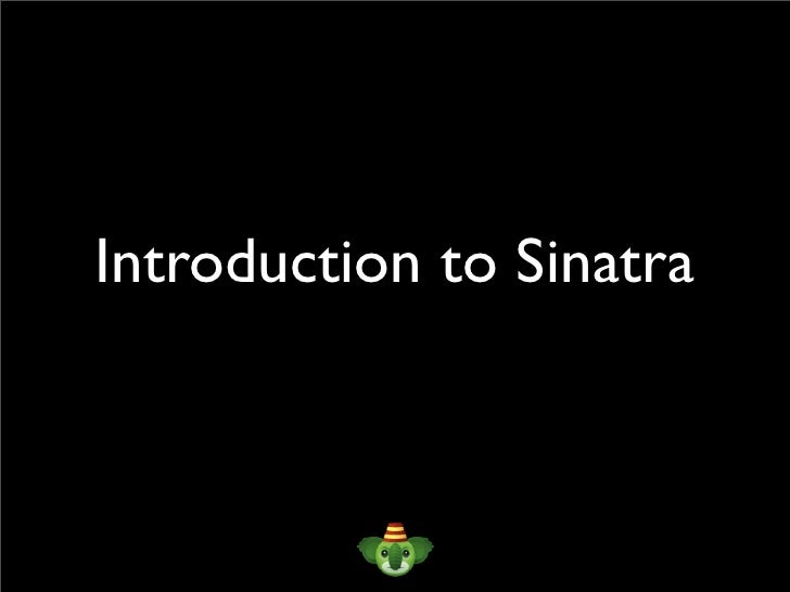 Introduction to Sinatra