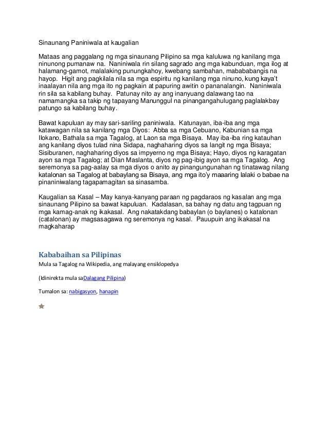 Sinaunang Paniniwala at kaugalianMataas ang paggalang ng mga sinaunang Pilipino sa mga kaluluwa ng kanilang mganinunong pu...