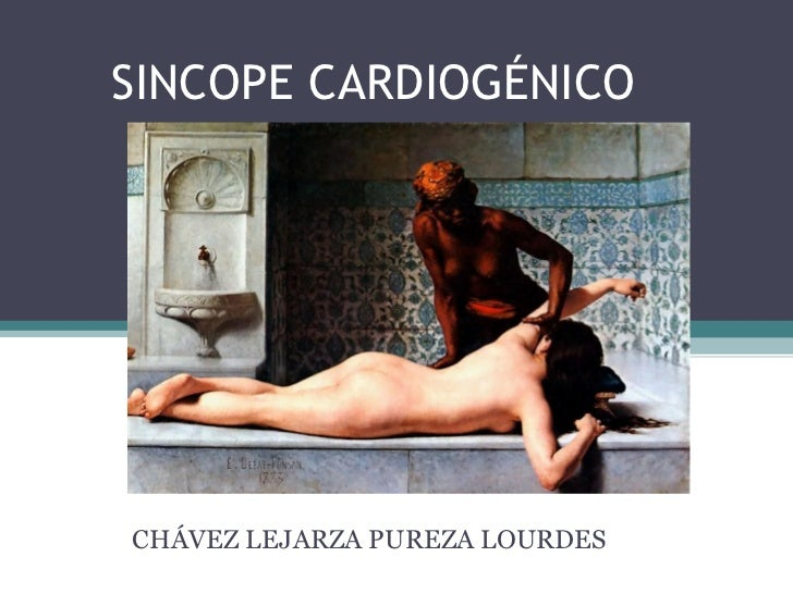 SINCOPE CARDIOGÉNICO CHÁVEZ LEJARZA PUREZA LOURDES