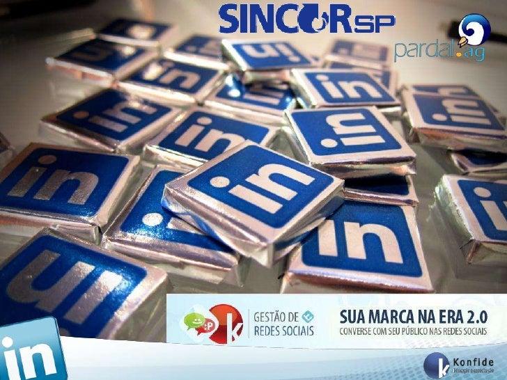 SincorSp - Central - Curso de Redes Sociais - Linkedin