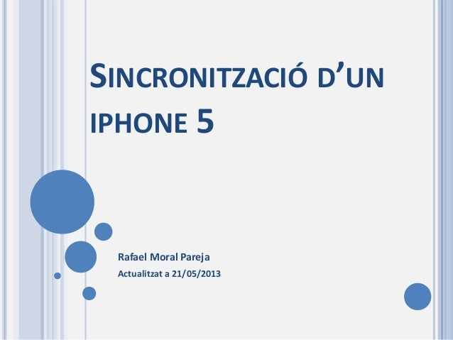Sincronitzacio iphone5 presentacio