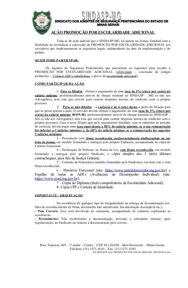 SINDICATO DOS AGENTES DE SEGURANÇA PENITENCIÁRIA DO ESTADO DE MINAS GERAIS AÇÃO PROMOÇÃO POR ESCOLARIDADE ADICIONAL Trata-...