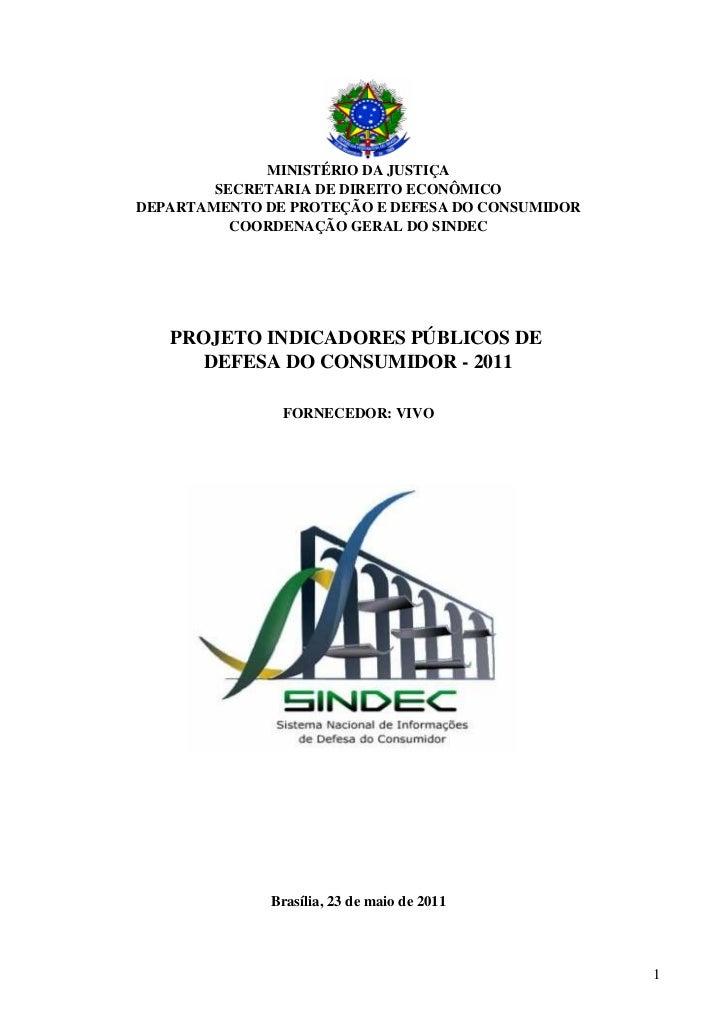 MINISTÉRIO DA JUSTIÇA        SECRETARIA DE DIREITO ECONÔMICODEPARTAMENTO DE PROTEÇÃO E DEFESA DO CONSUMIDOR          COORD...