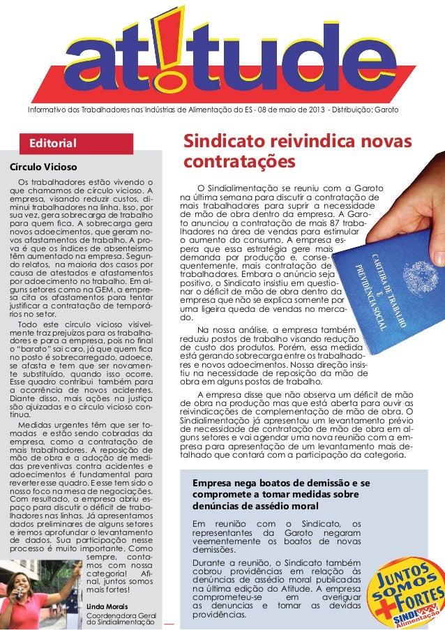 Informativo dos Trabalhadores nas Indústrias de Alimentação do ES - 08 de maio de 2013 - Distribuição: GarotoEditorialOs t...
